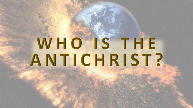 The Antichrist - Part 1