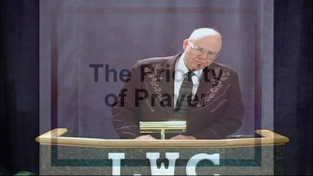 Session 2 - The Priority Of Prayer