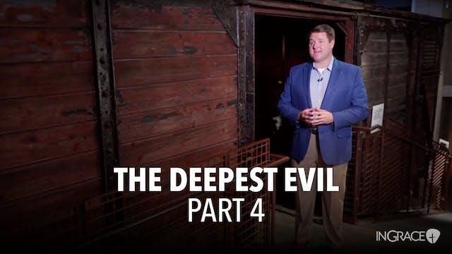 The Darkest Evil - Part 4