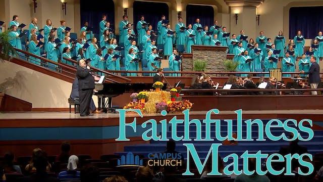 Faithfulness Matters (Campus Church)