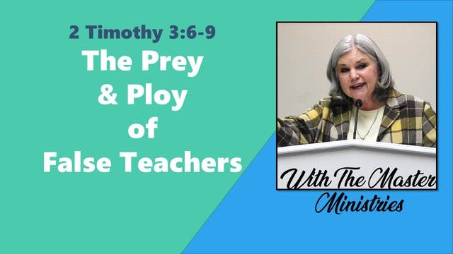 The Prey And Ploy Of False Teachers
