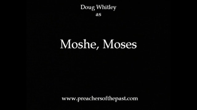 Moses - Preachers Of The Past
