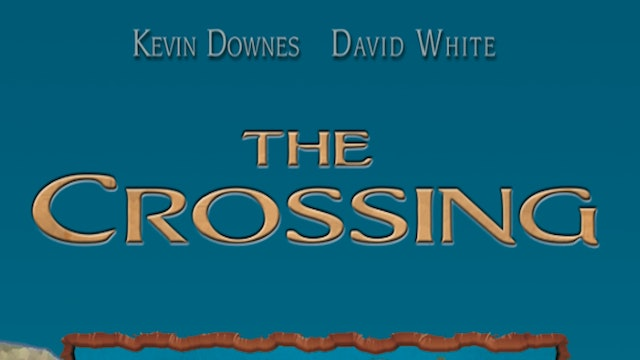 The Crossing - Preview