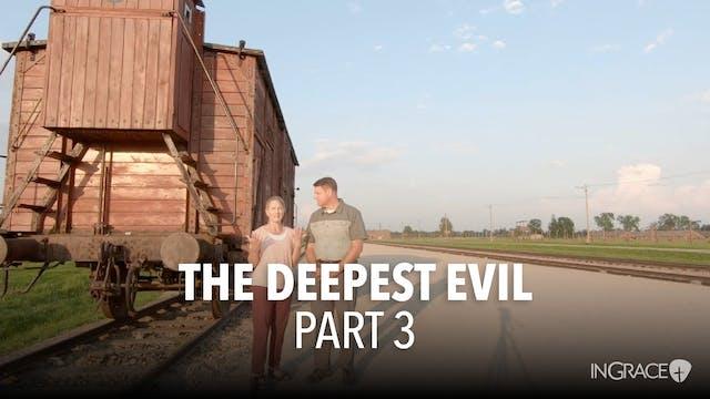 The Darkest Evil - Part 3