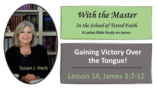 Gaining Victory Over The Tongue