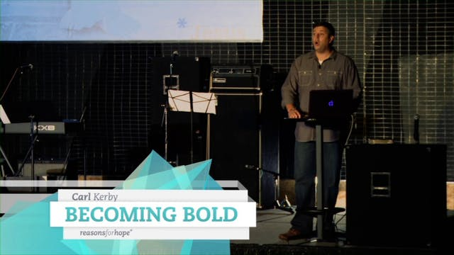Becoming Bold - Carl Kerby