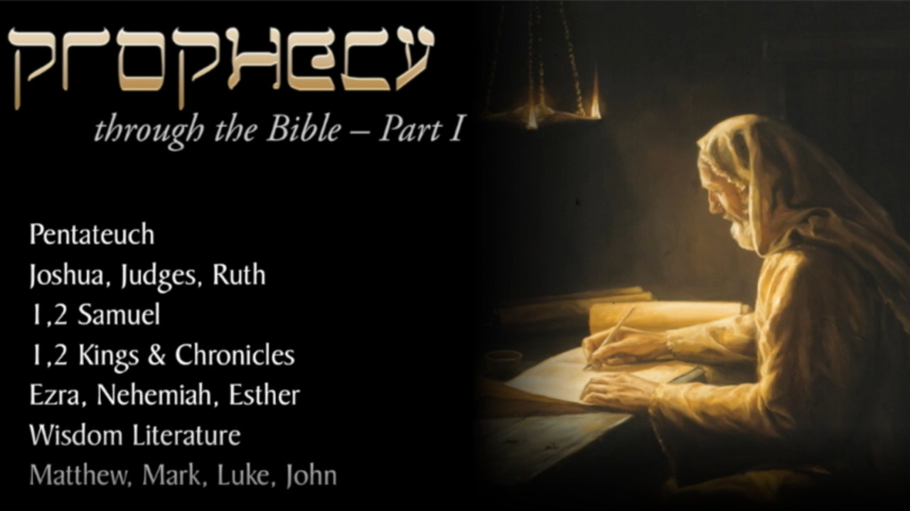 Prophecy Through the Bible 1