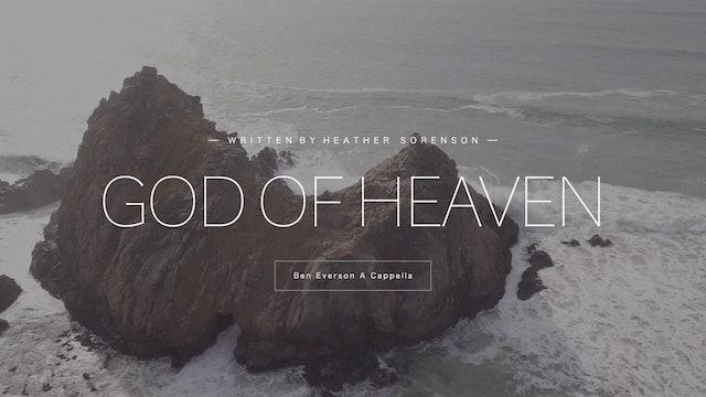 God of Heaven (A Cappella)