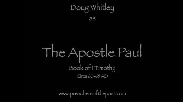 The Apostle Paul To Timothy - Preache...
