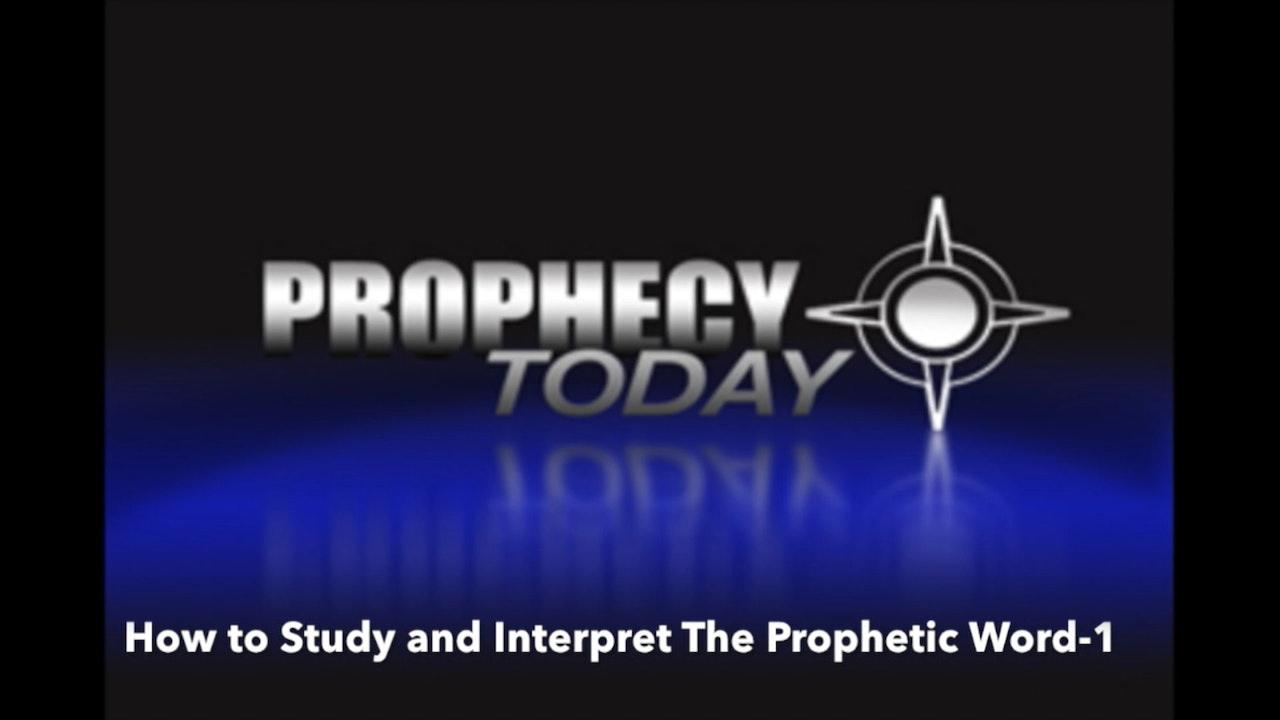 Hermeneutics: How to Study and Interpret the Prophetic Word