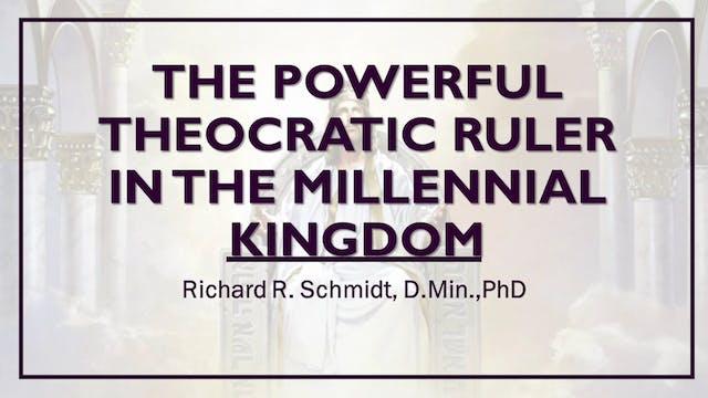 The Millennial Kingdom - Part 2