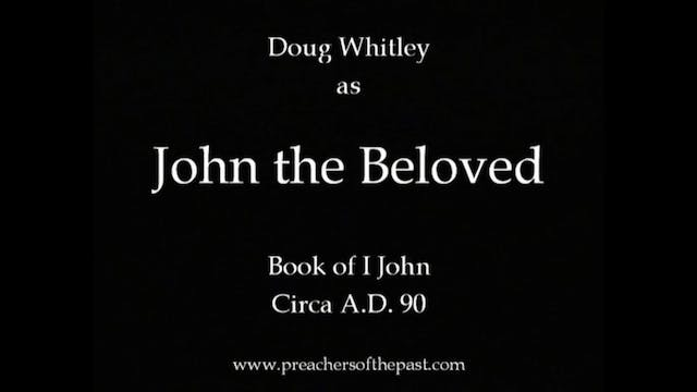 The Apostle John, The Beloved - Preac...