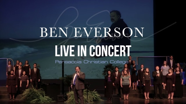 Ben Everson: Live in Concert at Pensacola Christian College