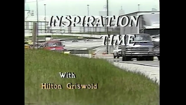 Inspiration Time with Hilton Griswold - Episode 28