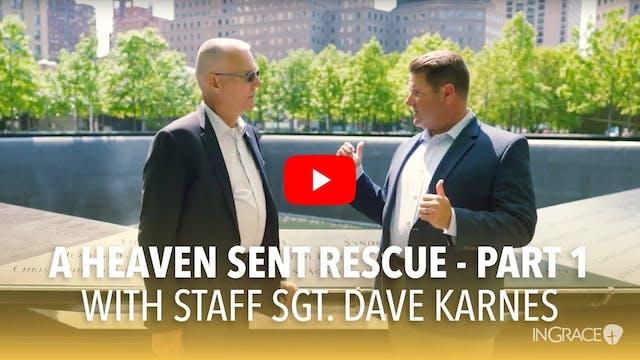 A Heaven Sent Rescue - Part 1