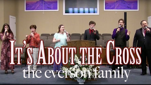 It's About the Cross (Family)
