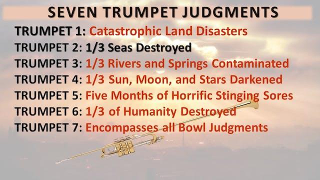 The 7 Trumpet Judgements - Trumpet 2:...