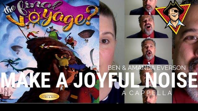 Make a Joyful Noise (A Cappella)