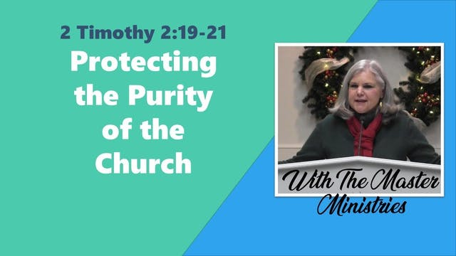 Protecting The Purity Of The Church