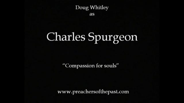 C.H. Spurgeon, Compassion For Souls -...