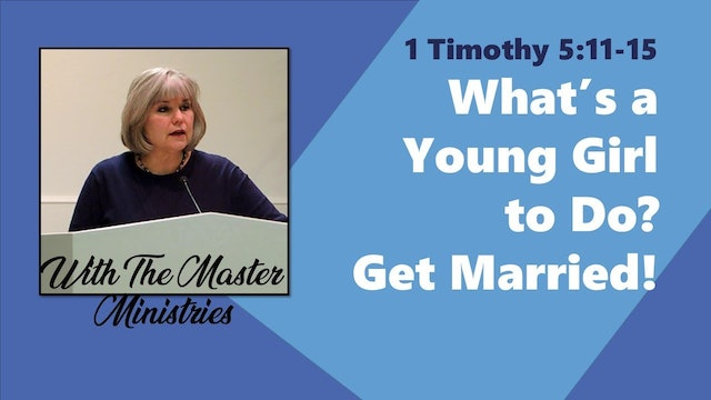 What's A Young Girl To Do? Get Married!