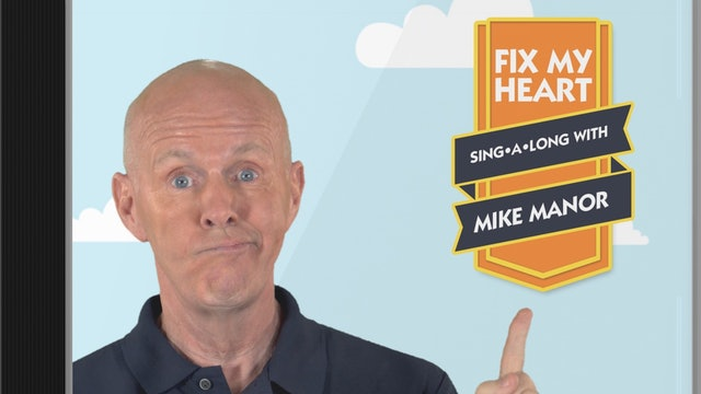 Fix My Heart with Mike Manor