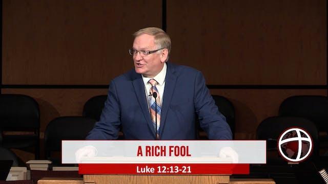 """At Calvary """"A Rich Fool"""""""