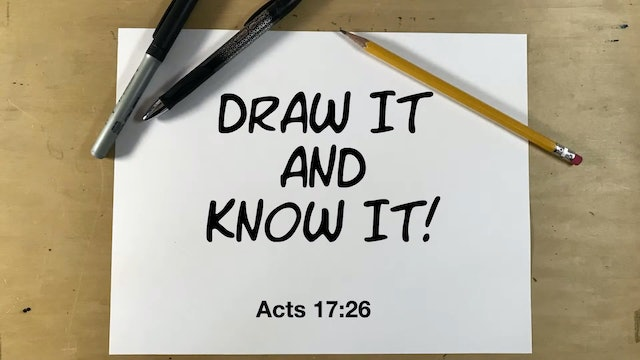 Draw It And Know It - Acts 17:26