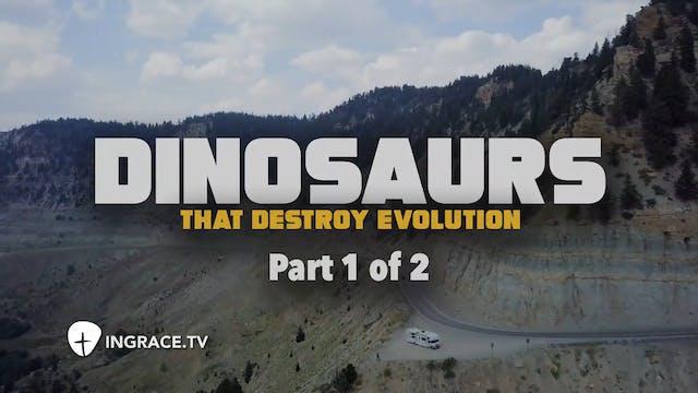 Dinosaurs That Destroy Evolution, Part 1