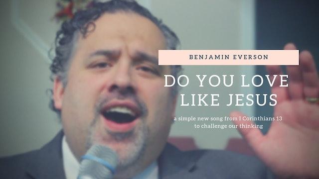Do You Love Like Jesus