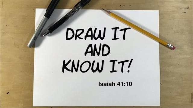 Draw It And Know It - Isaiah 41:10