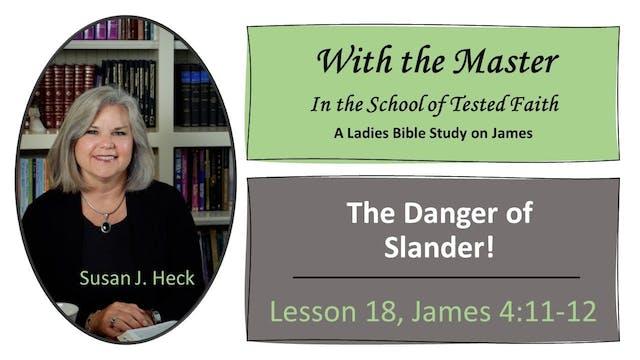 The Danger Of Slander