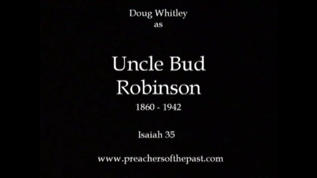Uncle Bud Robinson On Isaiah 35 - Pre...
