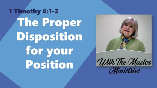 The Proper Disposition For Your Position