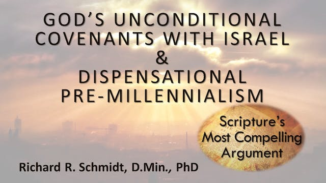 God's Unconditional Covenants With Is...