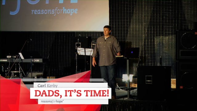 Dads It's Time  - Carl Kerby