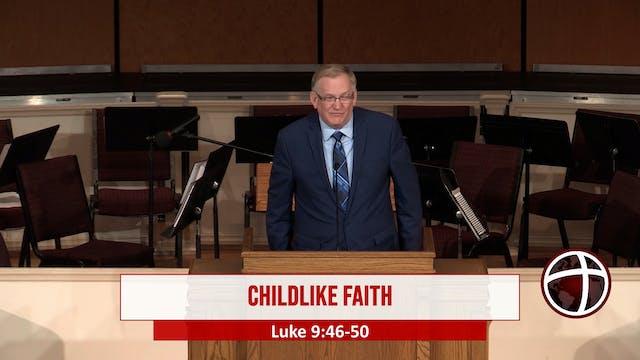 "At Calvary ""Childlike Faith"""