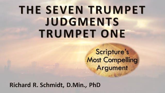 The 7 Trumpet Judgements - Trumpet 1:...