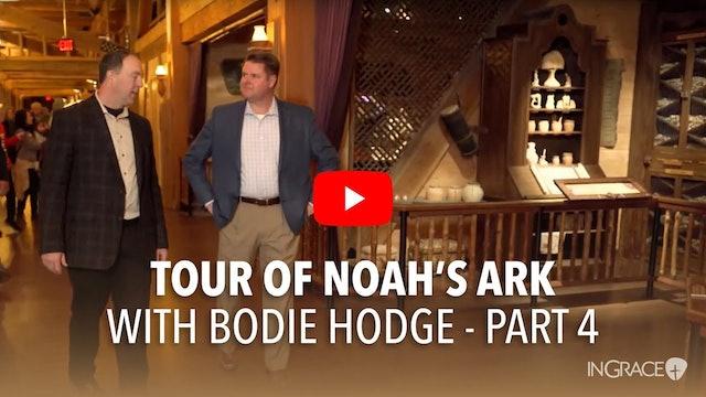 A Tour Of Noah's Ark - Part 4