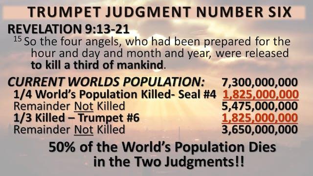 The 7 Trumpet Judgements - Trumpet 6:...