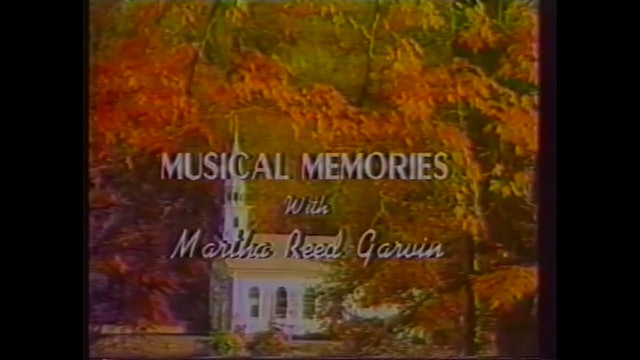 Mother's Day - Musical Memories with Martha Reed Garvin