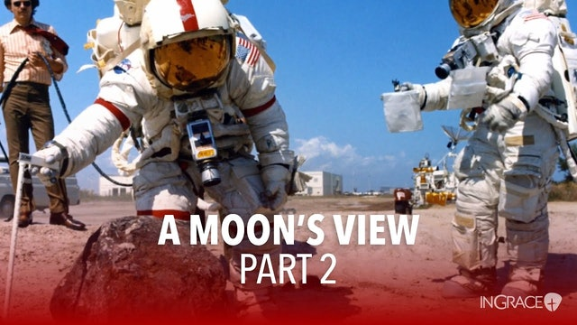 A Moon's View - Part 2