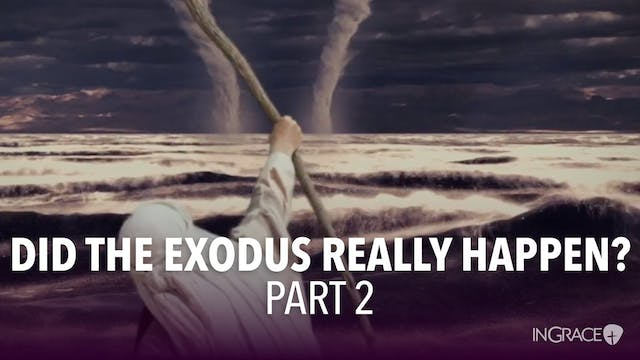 Did The Exodus Really Happen - Part 2