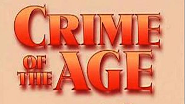 Crime of the Age