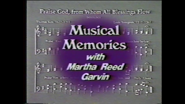 Fourth Of July: Freedom Songs - Musical Memories with Martha Reed Garvin