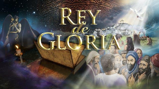 REY de GLORIA - Full Movie