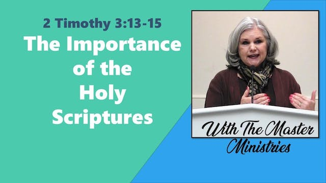 The Importance Of The Holy Scriptures