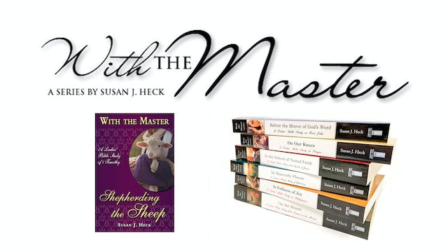 With The Master by Susan Heck