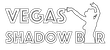 Vegas Shadow Bar (Theme Nights)