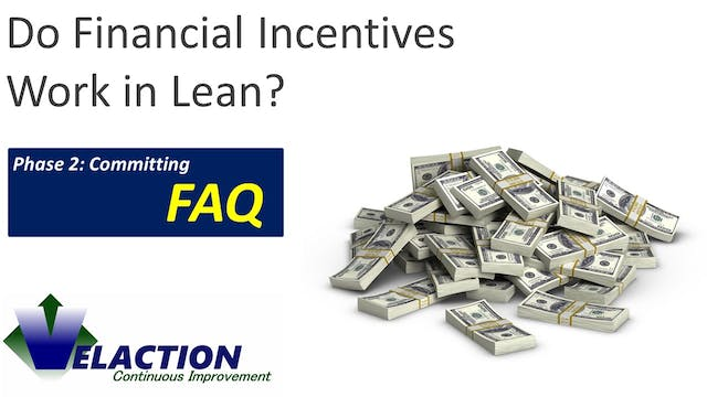 Do Financial Incentives Work in Lean?